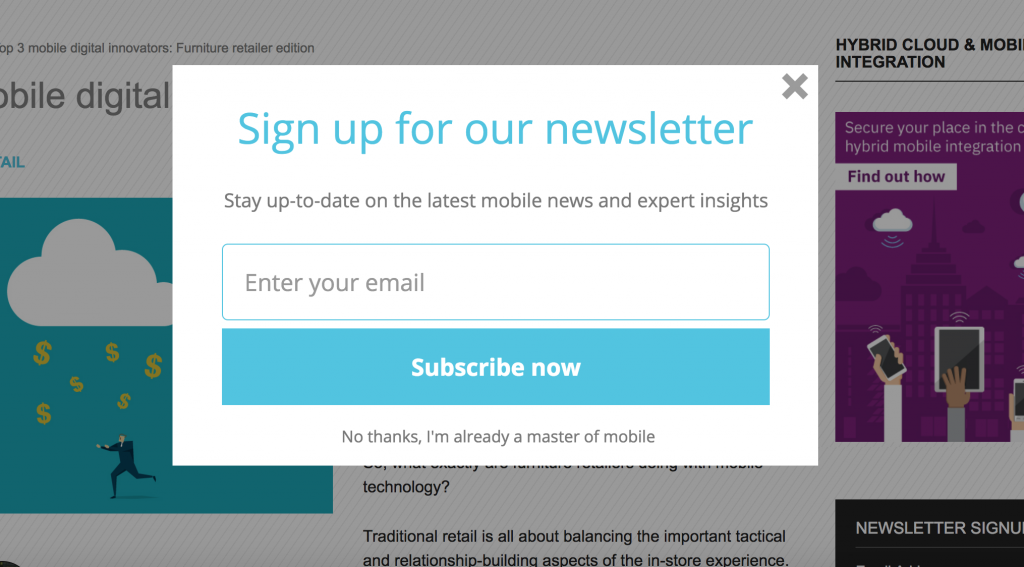 "A screenshot of a modal that says "" Sign up for our newsletters; Stay up to date on the latest mobile news and expert insights; Subscribe now; No thanks, I'm already a master of mobile"